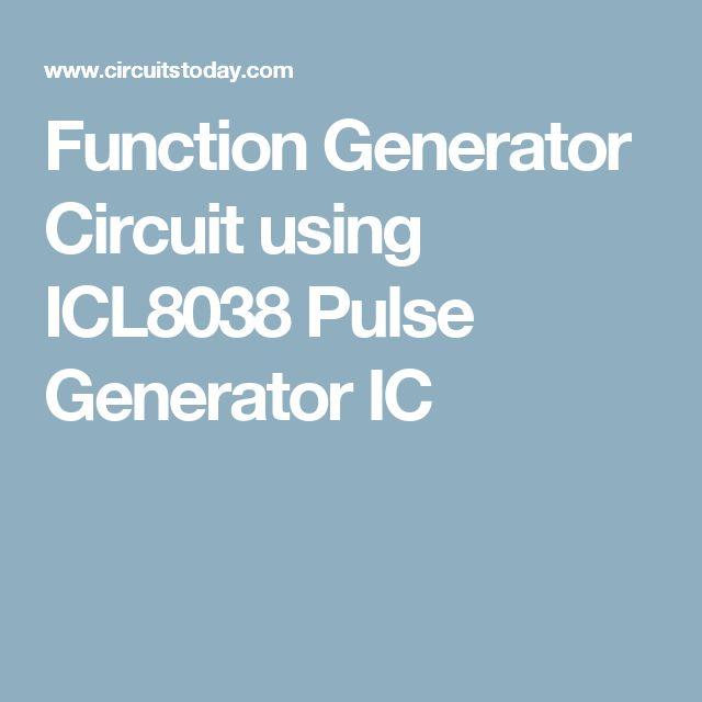 Function Generator Circuit using ICL8038 Pulse Generator IC