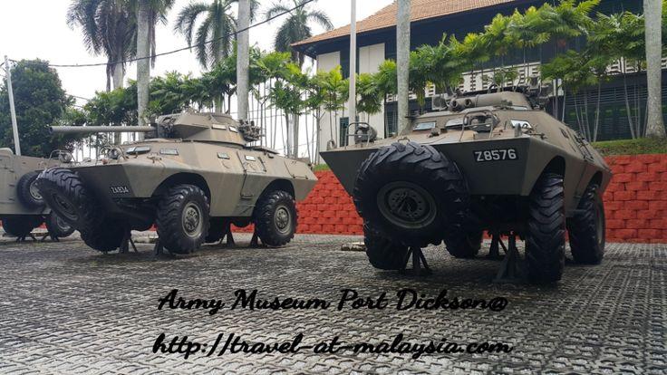 A Boy's Wonderland – Muzium Tentera Darat, Port Dickson – Travel At Malaysia