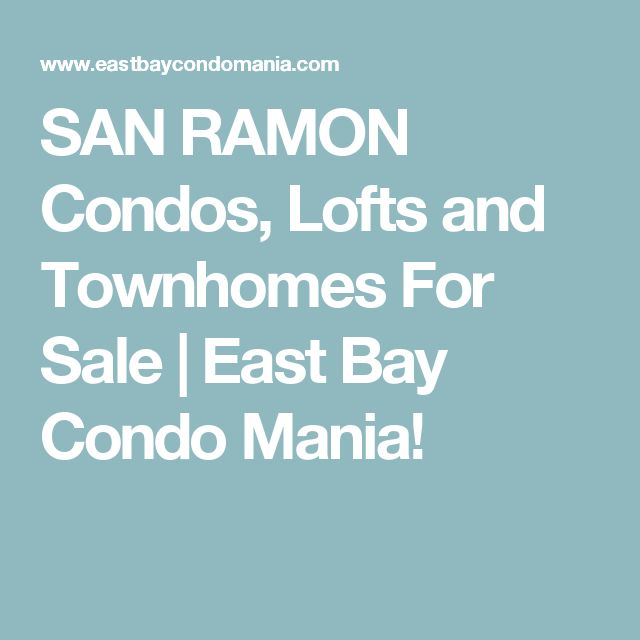 25 ide terbaik san ramon di pinterest san ramon condos lofts and townhomes for sale east bay condo mania malvernweather Images