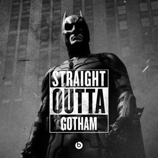 "Batman, of course. | Community Post: 19 Of The Best Nerdy ""Straight Outta Compton"" Memes"