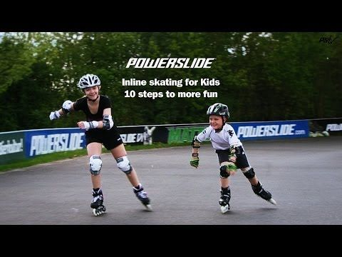 Inline skating for Kids - 10 steps to more fun - Powerslide - YouTube