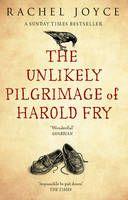 The Unlikely Pilgrimage of Harold Fry (by Rachel Joyce)