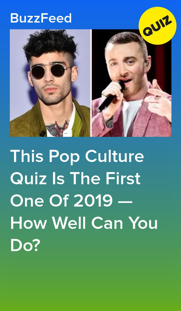 This Pop Culture Quiz Is The First One Of 2019 How Well Can You Do Pop Culture Quiz Fun Quiz Pop Culture
