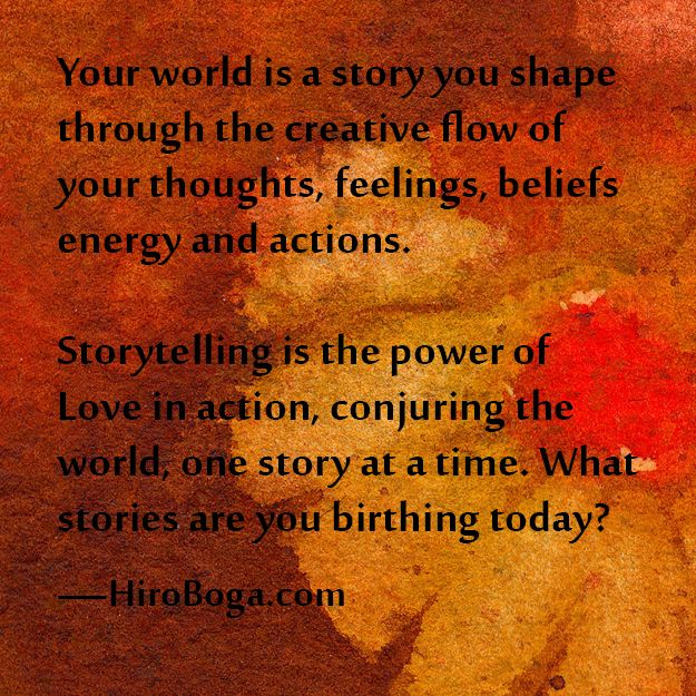 Storytelling is the power of Love in action, conjuring the world, one story at a time.