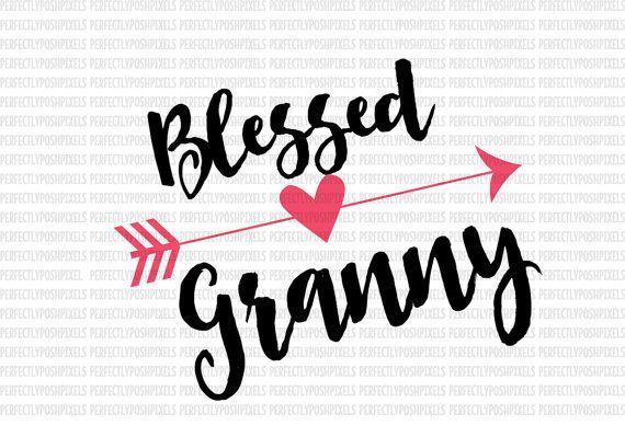 Hey, I found this really awesome Etsy listing at https://www.etsy.com/listing/485896999/blessed-granny-heart-arrow-svg-clip-art