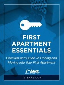 First Apartment Essentials: Checklist and Guide To Finding and Moving Into Your First Apartment