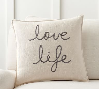 Love Life Embroidered Pillow Cover #potterybarn How cute is this pillow?