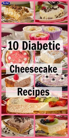 10 Diabetic Cheesecake Recipes - These lighter cheesecake desserts have all of the taste  with less guilt!