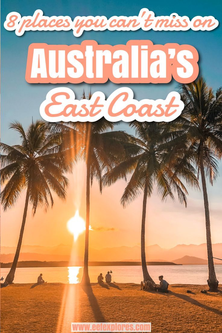8 Places You Can T Miss On Australia S East Coast In 2020 Australia Travel Travel Inspiration Destinations Coast Australia