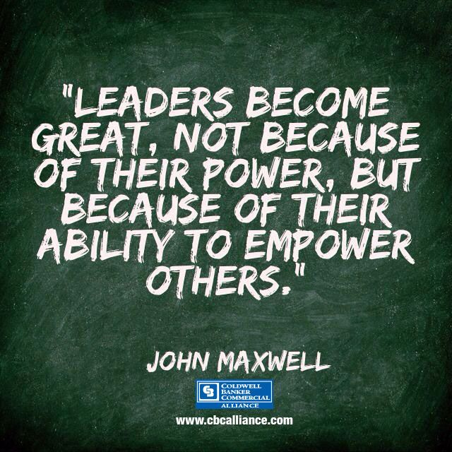 Leaders become great, not because of their power, but because of their ability…