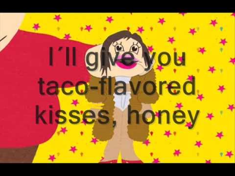 ♫ South Park  Jennifer Lopez - Taco-flavored kisses + Lyrics ♫ @Rachel Foster Bates
