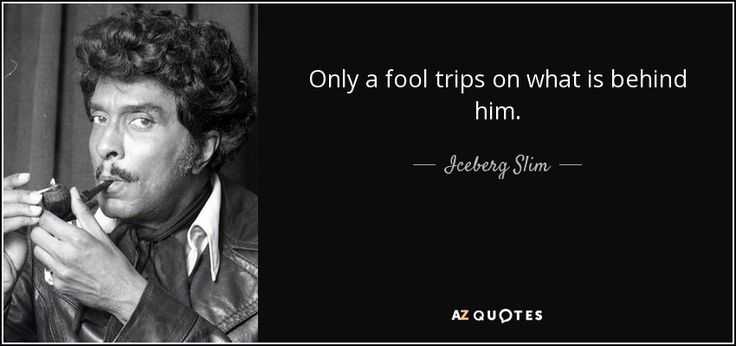 QUOTES BY ICEBERG SLIM | A-Z Quotes