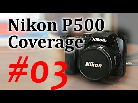 Nikon p500 coverage 03 features pt1 the mode dial