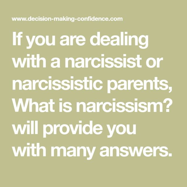 If you are dealing with a narcissist or narcissistic ...