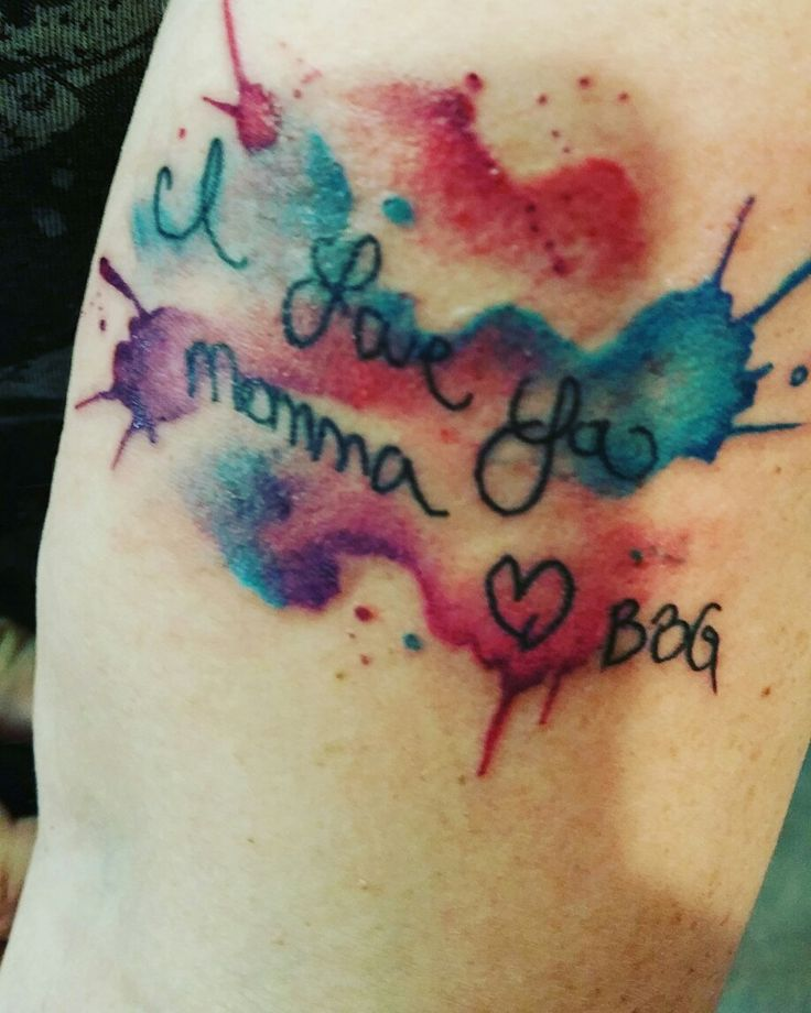 My newest tattoo, hand written note from daughter with watercolor background!