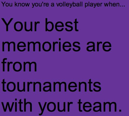 You know you're a volleyball player when...@Raegen Grimmett @Abby Perry