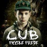 CUB - Piccole prede Nuovo film horro in uscita nei cinema di tutta Italia il 27 Novembre 2014. Un boyscout di 12 introverso e misterioso, bersaglio degli scherzi, passerà da vittima a carnefice.