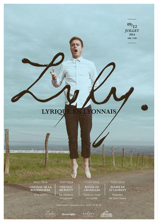 Festival Lyly 2014 (Lyrique en Lyonnais) Directeur Artistique Madeline Raffard, Photographie Charlotte Pilat et graphiste Simon Dugenetay - Mathieu Lombard