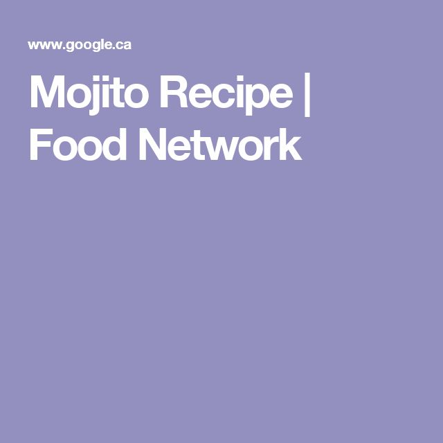 Mojito Recipe | Food Network