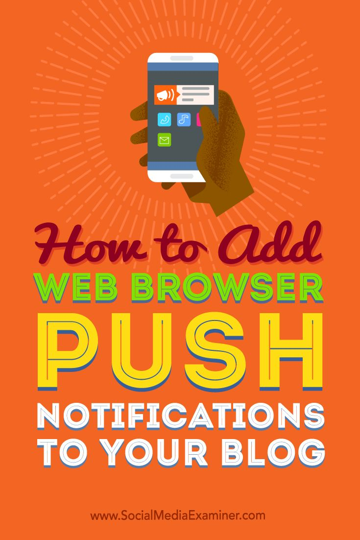 Looking for a way to stay in touch with blog visitors who haven't subscribed to your newsletter?  Setting up browser push notifications on your blog helps you stay top of mind with people who are interested in your content, but aren't ready to give you their email address.  In this article, you'll discover how to add Chrome and Firefox push notifications to your blog. Via @smexaminer.