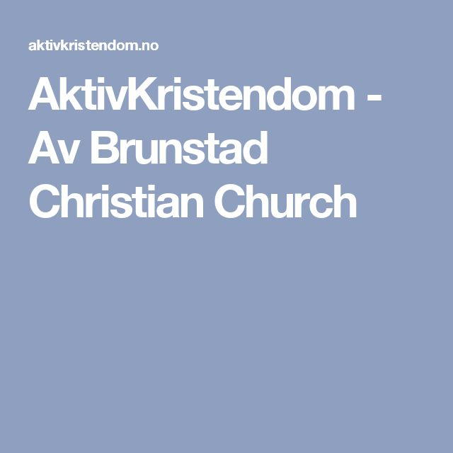 AktivKristendom - Av Brunstad Christian Church