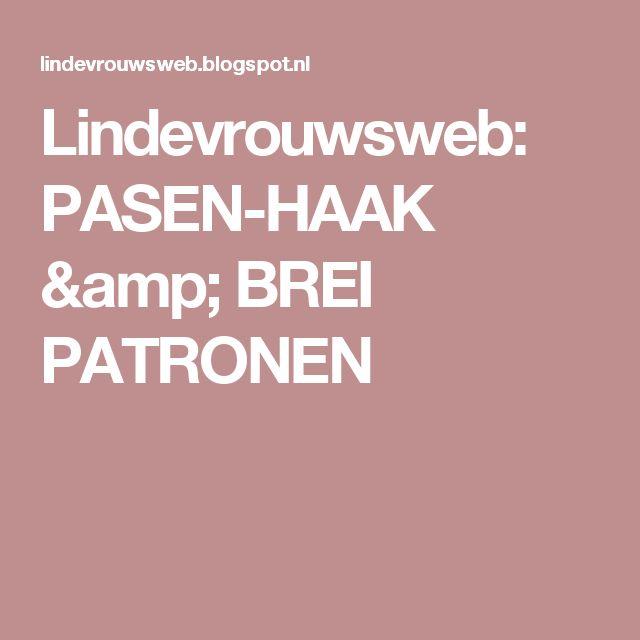 Lindevrouwsweb: PASEN-HAAK & BREI PATRONEN