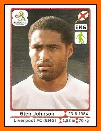 Glen JOHNSON 2003–.... England 45 Caps 1 goal Honours : With Chelsea Premier League (2): 2004–05, 2005–06 League Cup (1): 2004–05 With Portsmouth FA Cup (1): 2007–08 With Liverpool League Cup (1): 2011–12