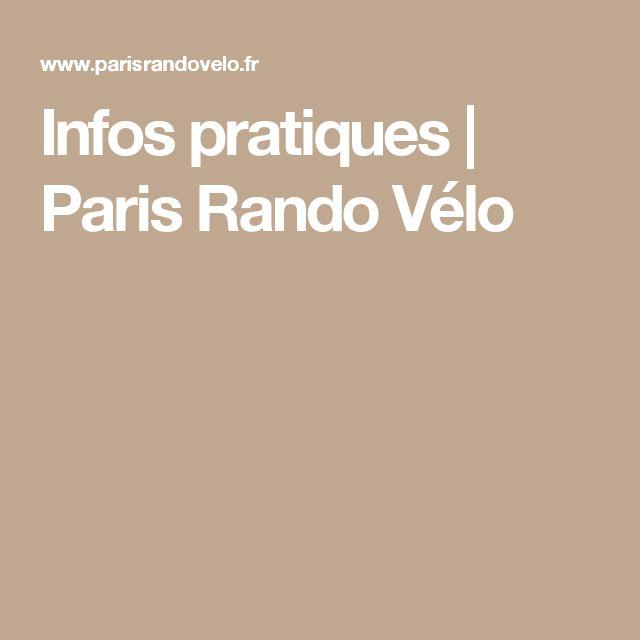 Infos pratiques | Paris Rando Vélo
