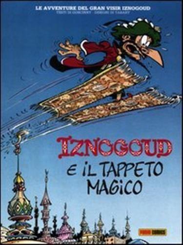 Iznogoud e il tappeto magico. Vol. 3 - Goscinny René, Tabary Jean