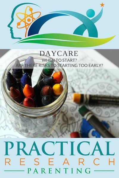 Daycare: When to start? Are there risks to starting too early? - Practical Research Parenting