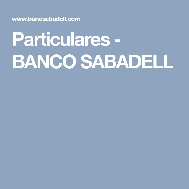 Particulares - BANCO SABADELL