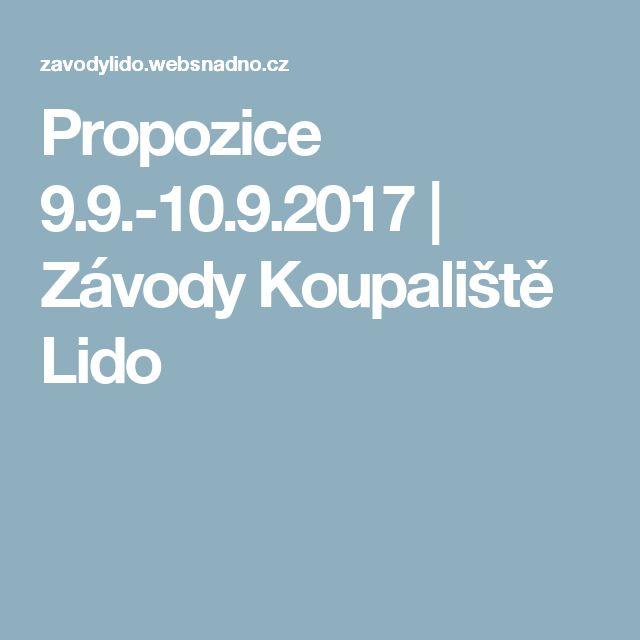 Propozice 9.9.-10.9.2017    Závody Koupaliště Lido