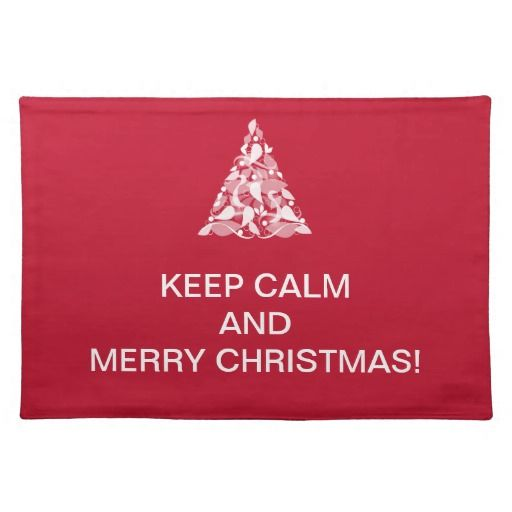 Keep Calm Merry Christmas Placemats Home Holidays Decoration