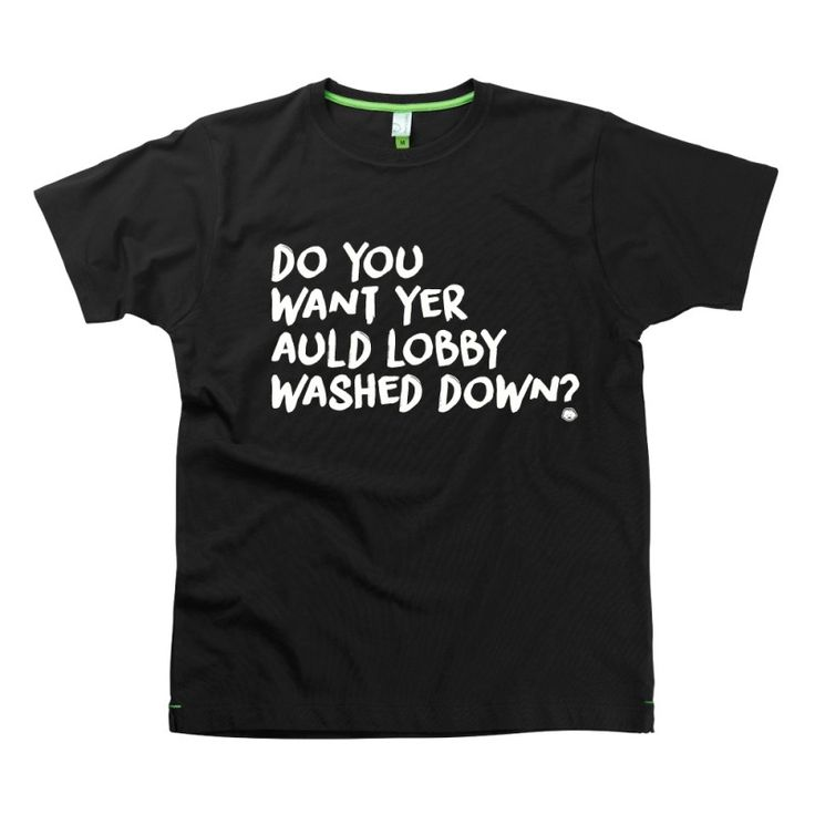 auld-lobby Slogan t-shirts by Hairy Baby