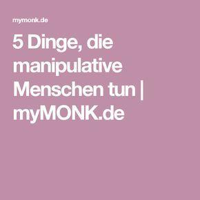 5 Dinge, die manipulative Menschen tun | myMONK.de