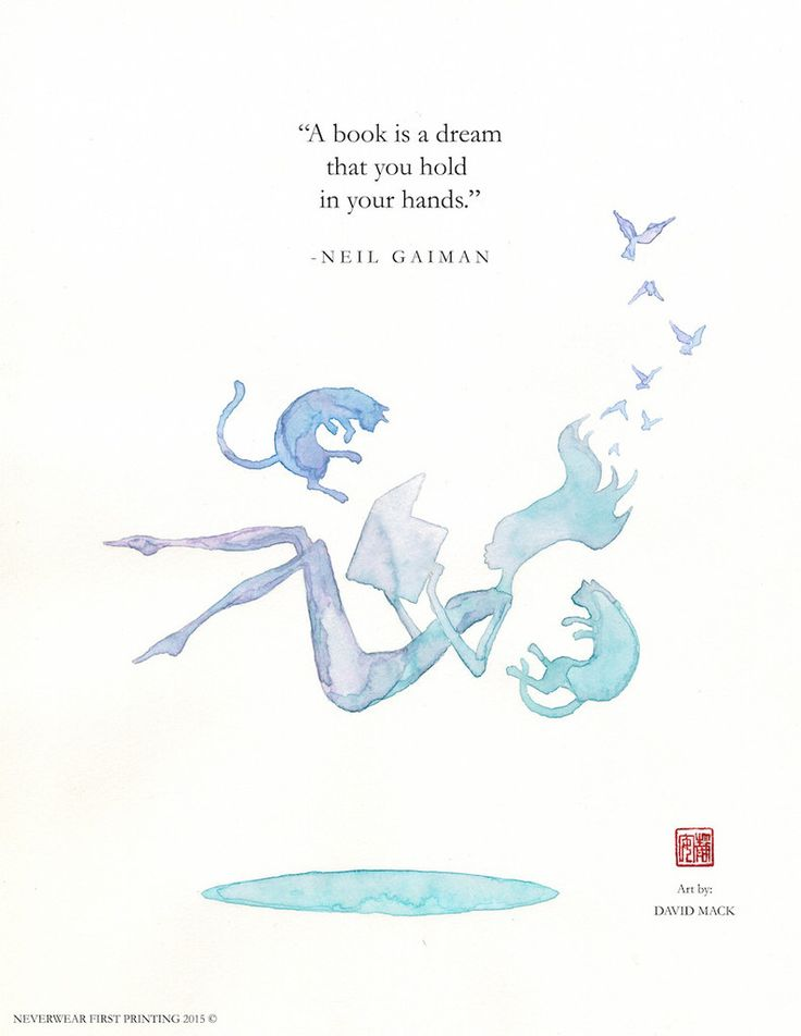 """A book is a dream you hold in your hands."" - Words by Neil, Art by David Mack"