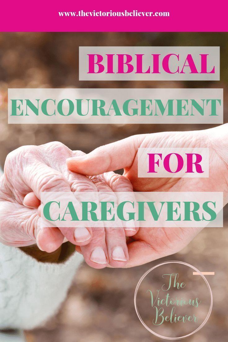 Biblical Encouragement for Caregivers Encouragement