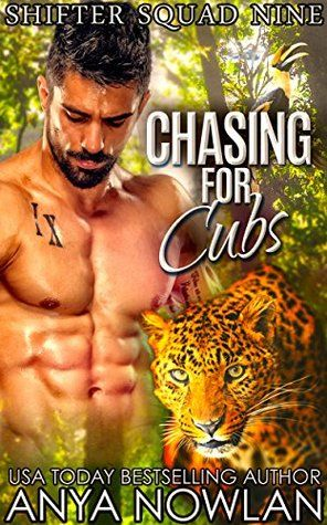 Warrior Woman Winmill: Chasing For Cubs (Shifter Squad Nine #3) by Anya Nowlan. Paranormal Romantic Suspense. ARC review.