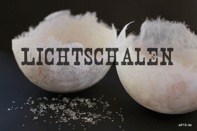 DIY: Lichtschalen aus hauchdünnem Pappmaché