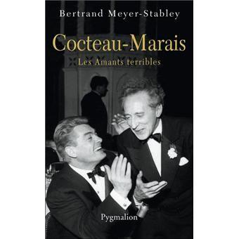 Les amants terribles : Jean Cocteau et Jean Marais