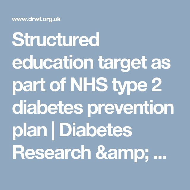 Structured education target as part of NHS type 2 diabetes prevention plan | Diabetes Research & Wellness Foundation
