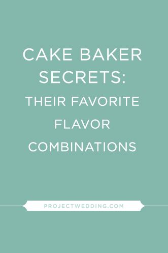 Re-pin this pronto! Our favorite cake bakers share their favorite cake and icing flavor combinations {via Project Wedding}