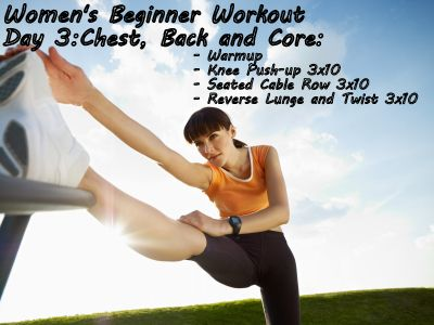 Day 3 of our women's beginner workout plan targets the chest, back and core!