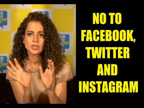Kangana Ranaut - I don't have any Facebook, Twitter or an Instagram account. See the video at : https://youtu.be/1SPdr7KhoIo #kanganaranaut #bollywoodnews #bollywood