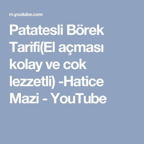 Patatesli Börek Tarifi(El açması kolay ve cok lezzetli) -Hatice Mazi - YouTube
