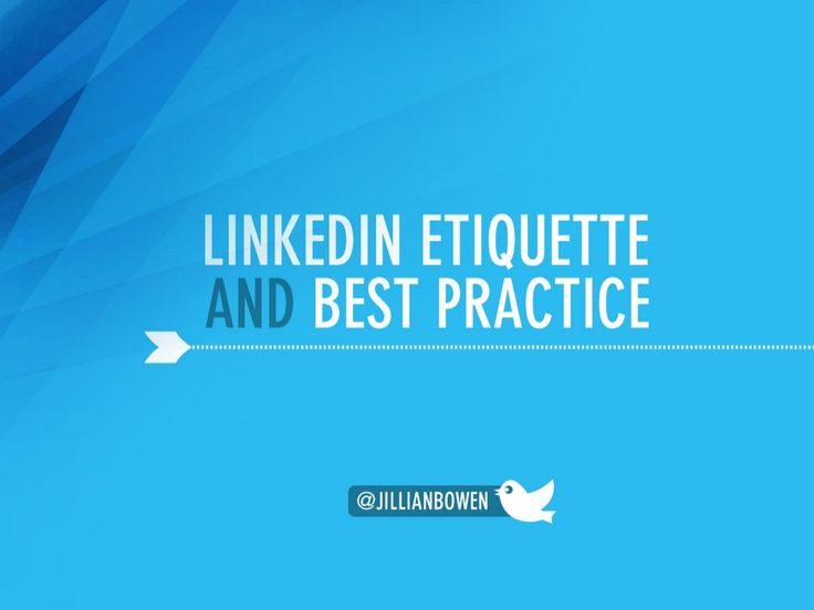 Best practice and etiquette tips for LinkedIn by CPA Australia via slideshare