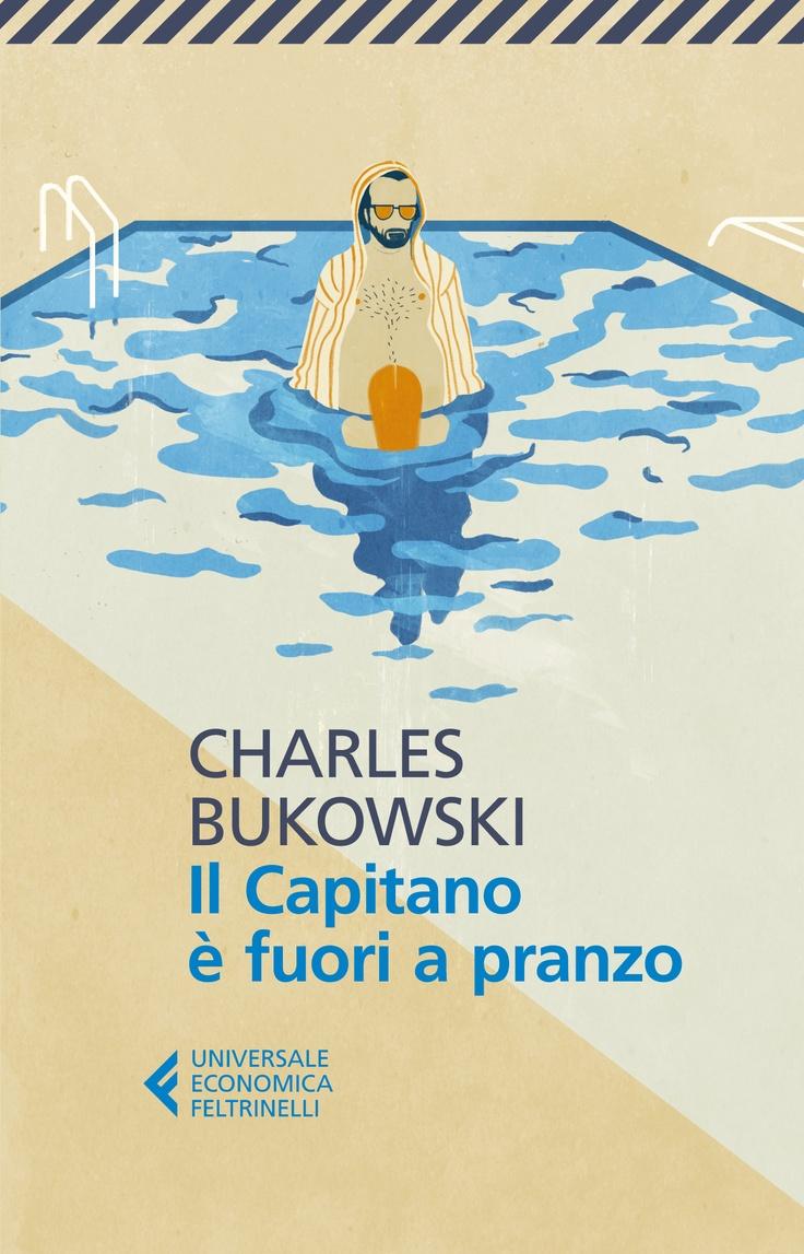 """Charles Bukowski, """"Il Capitano è fuori a pranzo"""". Racconti di vita, dal 1991 al 1993. Bukowski non risparmia nessuno, fotografi, giornalisti, poeti; sfacciato e pungente, salva poche cose nella sua esistenza, e sembra voler sistemare un po' di cose prima della morte."""