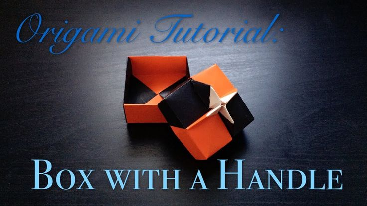 Hello Malinda  Origami Tutorial  Box With A Handle