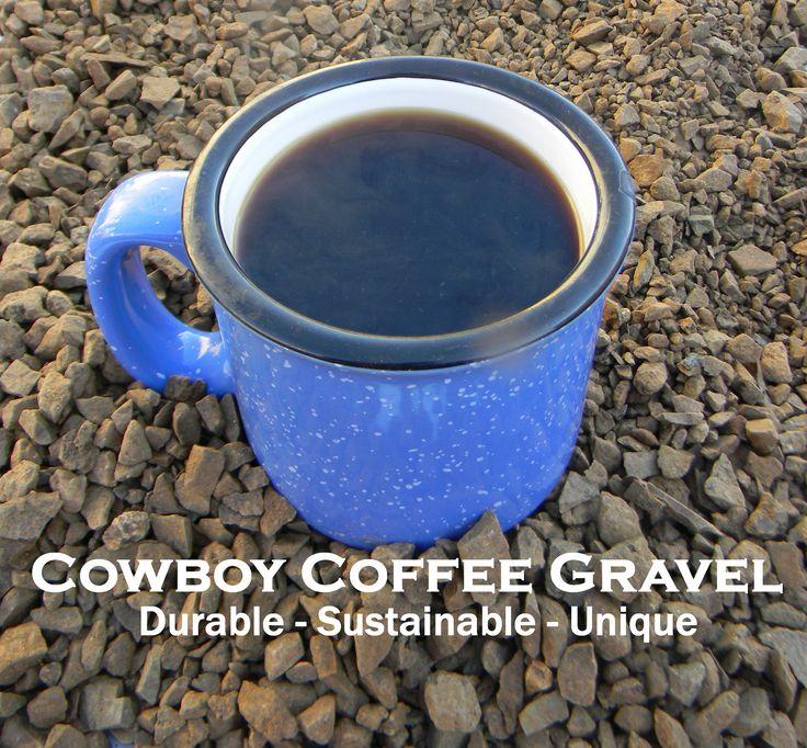 Cowboy Coffee D. G. & Gravel