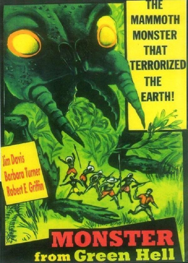 Monster From Green Hell 1957 Barbara Turner, Eduardo Ciannelli, Frederic Potler, Jim Davis, Joel Fluellen, Kenneth G. Crane, LaVerne Jones, Robert Griffin, Sci-Fi, Tim Huntley, Vladimir Sokoloff